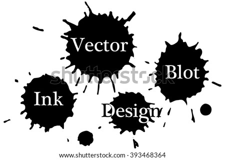 Vector ink blots on a white background. Ink blot Vector. Ink blot isolated. Ink blot Object. Ink blot picture. Ink blot Image. Ink blot graphic. Ink blot art. . Ink blot drawing  - stock vector