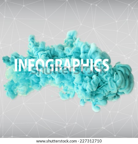 Vector ink swirling in water with text on it and polygonal background. Isolated cloud of bright blue ink on white -template design for text or infographics - stock vector