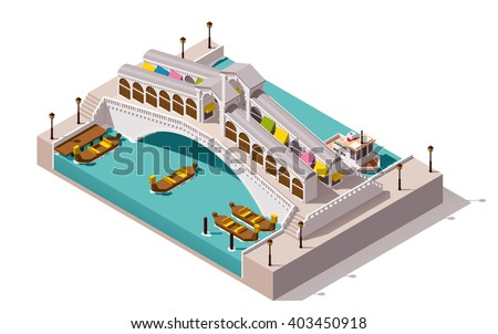 Vector isometric icon or infographic element representing low poly Rialto bridge over the canal with gondolas, Venice, Italy - stock vector