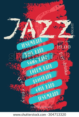 Vector jazz, rock or blues music poster template. Hand painted stains. Abstract background for card, flyer, leaflet, brochure, banner, web design. - stock vector
