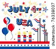 vector - July 4th, USA. Stars & Stripes, balloons, firecrackers, flags, fireworks flares, bunting for patriotic celebrations, holidays, picnics, reunions. EPS8 organized in groups for easy editing. - stock vector