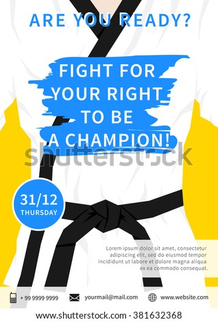 Vector karate competition flyer template with slogan Fight For Your Right To Be A Champion. Sport event (martial arts, fight, wrestling) illustration. - stock vector