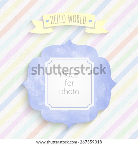 Vector kids page Hello world! for photo and watercolor  frame for scrapbooking album - stock vector