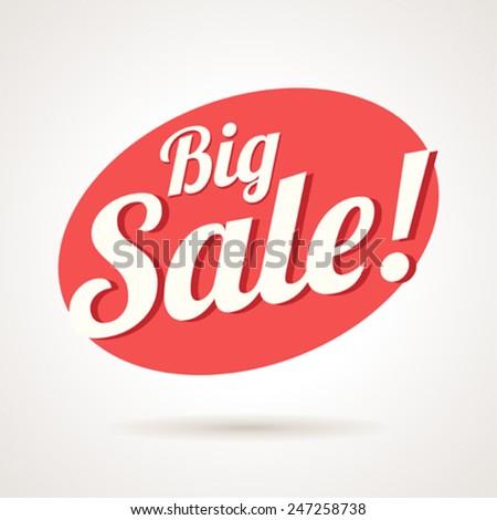 Vector label design of big sale announcement. - stock vector