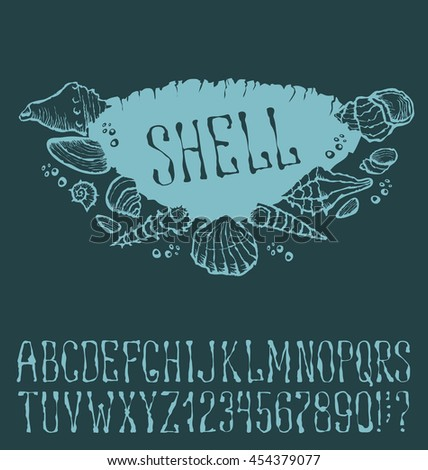 Vector label with hand made font. With inscription Shell