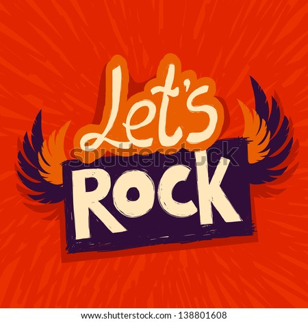 Vector let's rock poster - with wings and lettering - stock vector