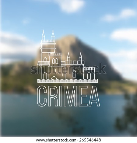 Vector linear symbol of Crimea on blurred background with mountain in resort Novyy Svet. The castle Swallow's Nest near Yalta, Ukraine - Russia.  - stock vector