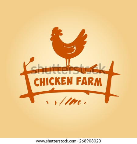 Vector logo. Chicken farm. Products from chicken meat and eggs. Poultry Farm - stock vector