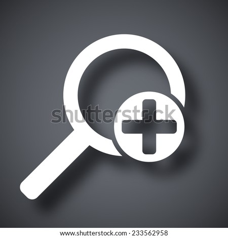 Vector magnifier icon with plus sign - stock vector