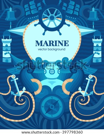 Vector marine background with anchor, wheel, diver, lighthouse, ship, compass. Decorative vector background for cards, invitations, banners, web pages. Illustration in a nautical style. Sea texture. - stock vector