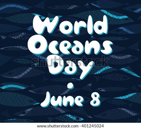 Vector Marine pattern. Underwater fish. World Oceans Day. - stock vector