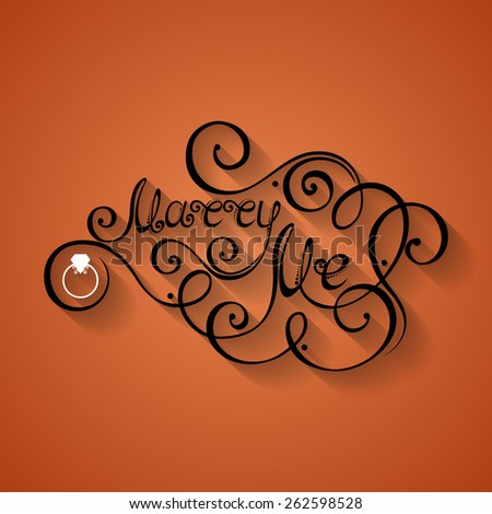 Vector Marry Me Inscription, St. Valentine's Day Symbol, Wedding. Hand Drawn Lettering. Ornate Vintage Lettering - stock vector