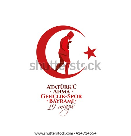 vector 19 mayis Ataturk'u Anma, Genclik ve Spor Bayram?z, translation: 19 may Commemoration of  Ataturk, Youth and Sports Day, graphic design to the Turkish holiday, children logo. - stock vector