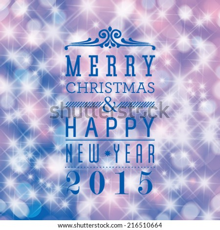 Vector Merry Christmas and Happy New Year card design. Glittering stars background.