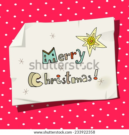 Vector merry christmas type, hand drawn lettering. Doodle style typography on paper, with retro background. Christmas card. - stock vector