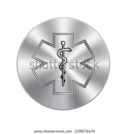Vector metal button with  Medical symbol of the Emergency - Star of Life - icon isolated - stock vector