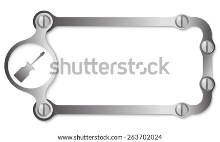 vector metal frame with screws and screwdriver - stock vector
