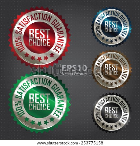 vector : metallic best choice 100% satisfaction guarantee icon, tag, label, badge, sign, sticker - stock vector