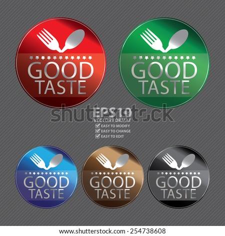 Vector : Metallic Circle Good Taste Icon, Label, Sign or Sticker - stock vector