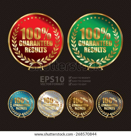 Vector : Metallic 100% Guaranteed Results Label, Sticker, Banner, Sign or Icon - stock vector