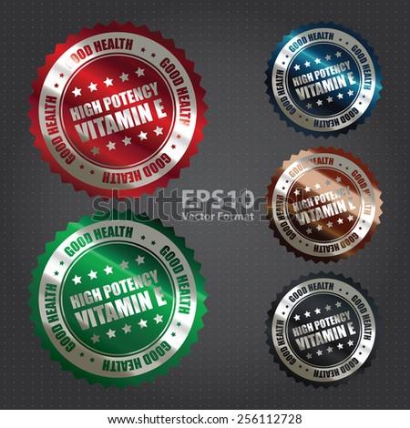 vector : metallic high potency vitamin e good health sticker, icon, label, sign, banner - stock vector