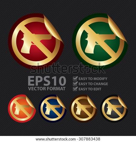 Vector : Metallic No Gun Prohibited Sign Infographics Peeling Sticker, Icon or Label  - stock vector