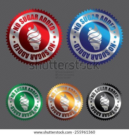 Vector : Metallic No Sugar Added Ice Cream Badge, Icon, Label, Banner, Tag or Sticker - stock vector