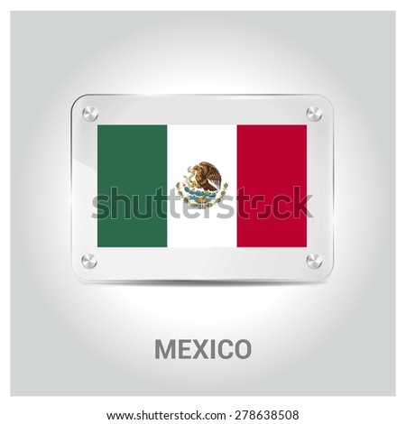Vector Mexico Flag glass plate with metal holders - Country name label in bottom - Gray background vector illustration - stock vector