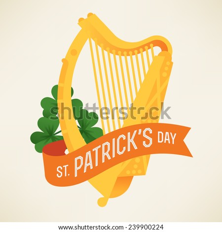 Vector modern flat design greeting card or poster template on Happy Saint Patrick's Day featuring golden harp, shamrock and orange ribbon with greeting text - stock vector