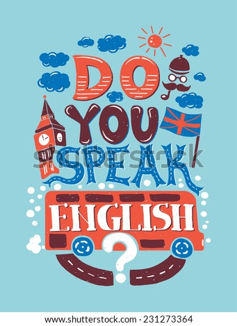 "Vector modern flat design hipster illustration with phrase ""Do you speak English?"" - stock vector"