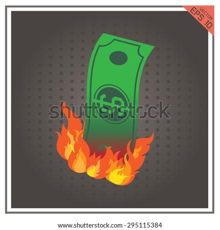 vector money burning fire illustration paper dollar business - stock vector