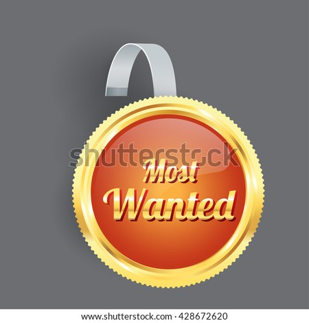 Vector most wanted orange label and badge gold border wobbler with Transparent Strip Isolated on a grey Background - stock vector