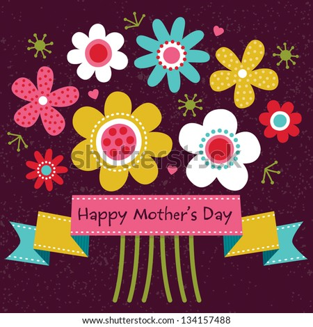 Vector Mothers Day card in bright colors, with vintage ribbon banner and retro style flowers. Also great for easter, thank you, birthday, social media, web banner. - stock vector