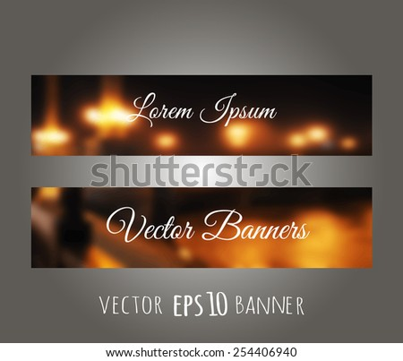 Vector night city. Banners with  blurred unfocused photographic bokeh background. - stock vector