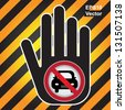 Vector : No Car Prohibited Sign Present By Hand With No Car Sign Inside in Caution Zone Dark and Yellow Background - stock photo