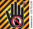 Vector : No Enter Prohibited Sign Present By Hand With No Enter Sign Inside in Caution Zone Dark and Yellow Background - stock photo