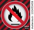 Vector : No Flammable or Non Burnable Good Prohibited Sign in Caution Zone Dark and Red Background - stock vector