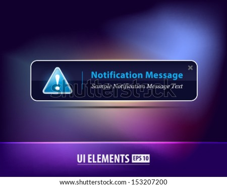 Vector Notification Message. Notification icon. Dark modern UI and web design elements - stock vector