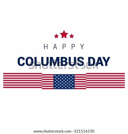 Vector October 12 Happy Columbus Day typography. Creative american flag with typography. American day background - stock vector
