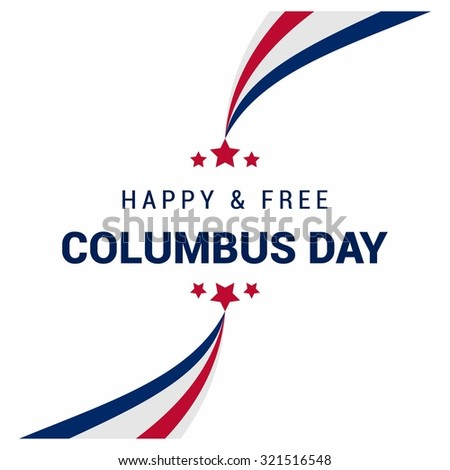 Vector October 12 Happy Columbus Day typography. red white and blue lines coming from top and button and connected with star. American day background - stock vector