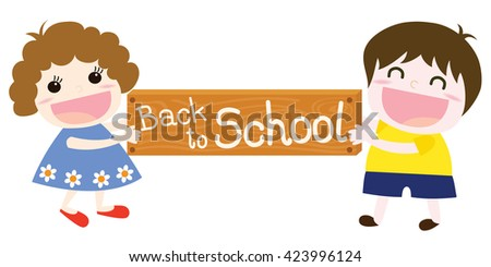 Vector of cute girl and boy holding a wooden sign with a Back to school message. They have a smiling face - stock vector