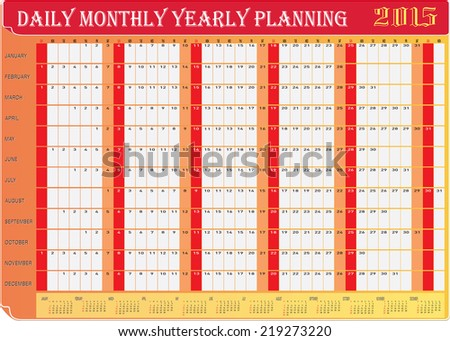 Vector of Planning Chart of All Daily Monthly Yearly 2015. - stock vector