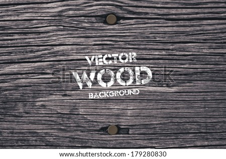 Vector old dry gray wood background with two rusty nails - stock vector