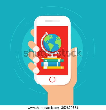 Vector online education concept in flat style. Hand holding mobile phone with educational app on the screen. Distant e-learning. Globe and stock of books on the screen - stock vector