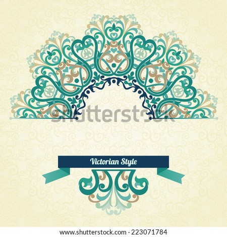 Vector ornate pattern in Victorian style. Decorative element for design and place for text. Ornamental lace pattern for wedding invitations and greeting cards.Traditional colorful decor.  - stock vector