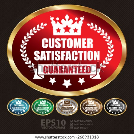 Vector : Oval Shape Metallic Customer Satisfaction Guaranteed Label, Sticker, Banner, Sign or Icon - stock vector