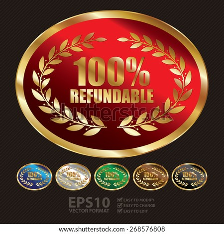 Vector : Oval Shape Metallic 100% Refundable Label, Sticker, Banner, Sign or Icon - stock vector