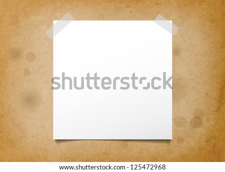 Vector paper note attached with sticky tape to an old rusty paper background - stock vector