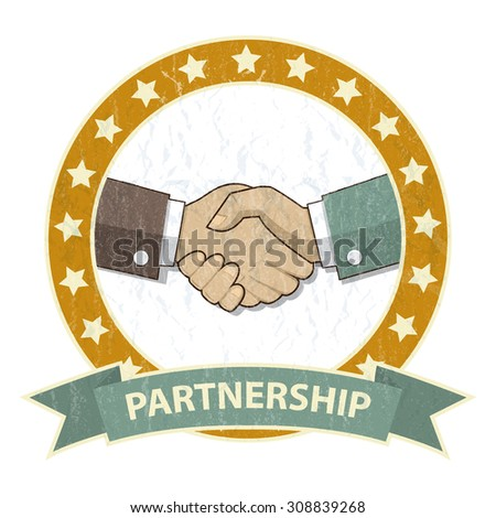 Vector Partnership,Businessman handshake icon in old style,flat style,grunge isolated on a white.Deal.Concept of successful partnership, business people cooperation agreement, teamwork solution   - stock vector