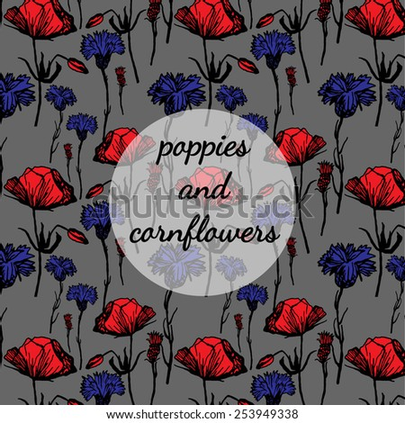 Vector pattern with poppies and cornflowers . Floral print. Original seamless background . Bright colors and stylized flowers . - stock vector